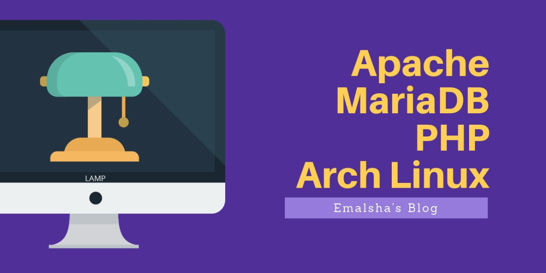 How install and configure Apache,MariaDB,PHP on Arch Linux. ( Antergos OS )